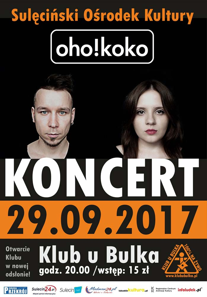Koncert OHO!KOKO Sulęcin 2017